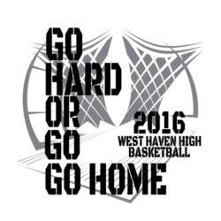 thatshirt t-shirt design ideas - Slogans - Go Hard or Go Home