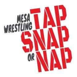 thatshirt t-shirt design ideas - Wrestling - Tap, Snap, or Nap